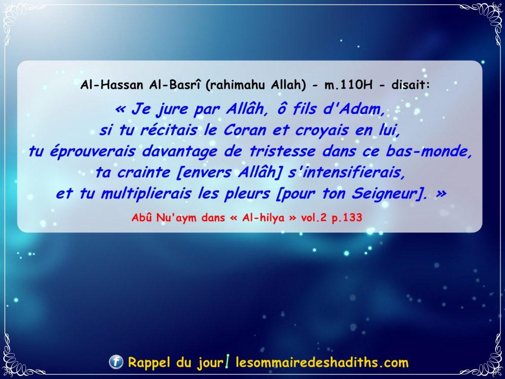 Al-Hassan Al-Basrî - Si tu recite le coran et tu crois en lui