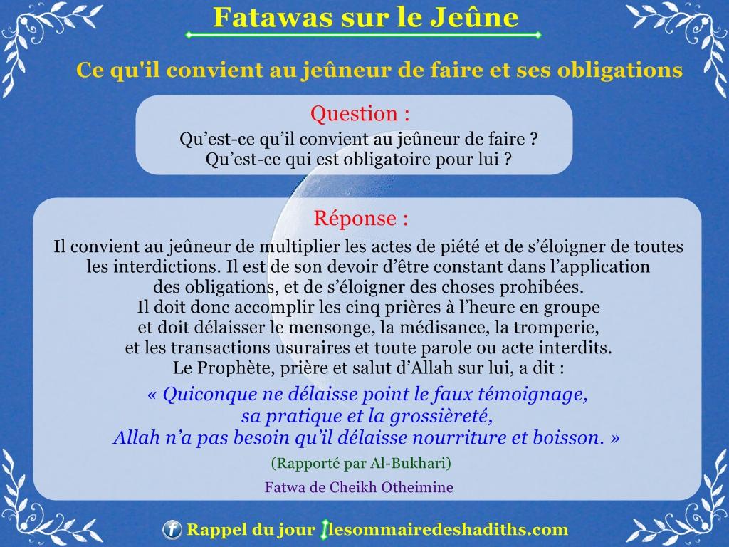 Fatawas sur le Jeûne - Ce qu'il convient au jeûneur de faire et ses obligations
