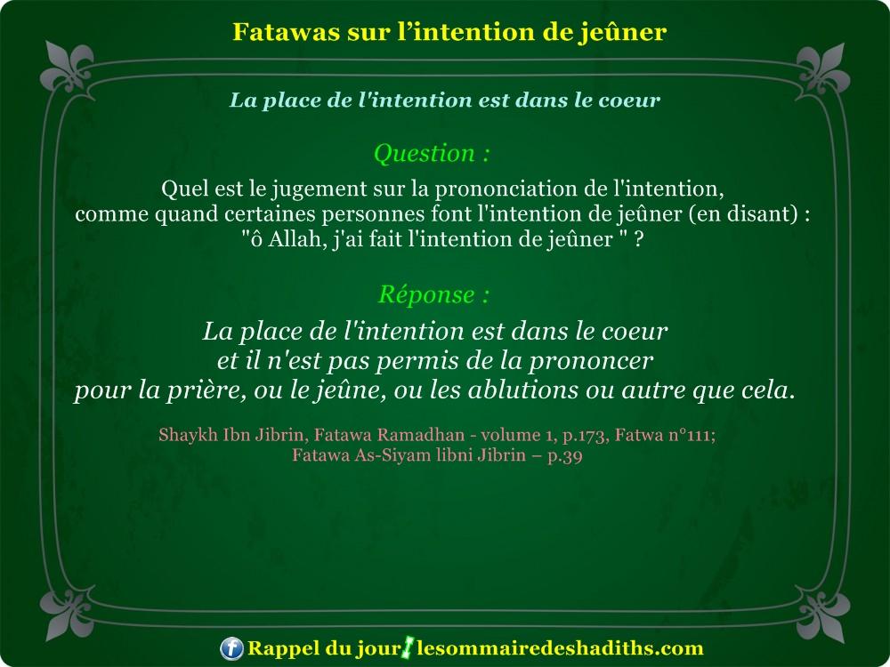 Fatawa du Ramadan - La place de l'intention est dans le coeur