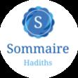 Sommaire des Hadiths