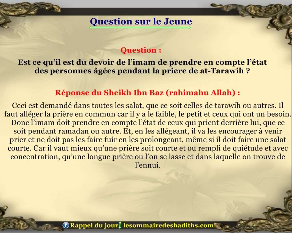 Question sur le jeune - Prendre en compte l'etat des personnes agées en tarawih