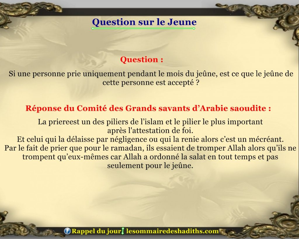 Question sur le jeune - ceux qui prient uniquement pendant le ramadan
