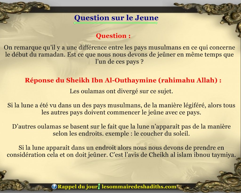 Question sur le jeune - difference entre pays musulmans debut ramadan