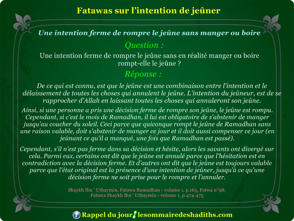 Fatawa du Ramadan - Une intention ferme de rompre le jeûne sans manger ou boire
