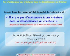 Pas d'obéissance aux créatures dans la désobéissance au Créateur (Imran Ibn Husayn)