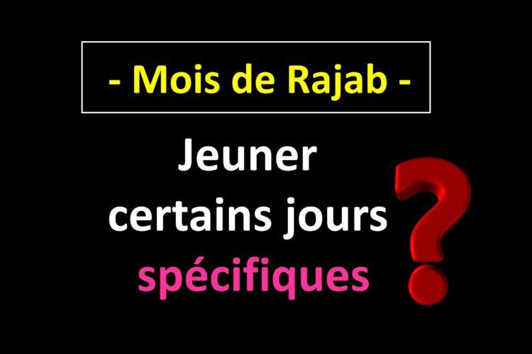 Mois de Rajab - Jeune surerogatoire