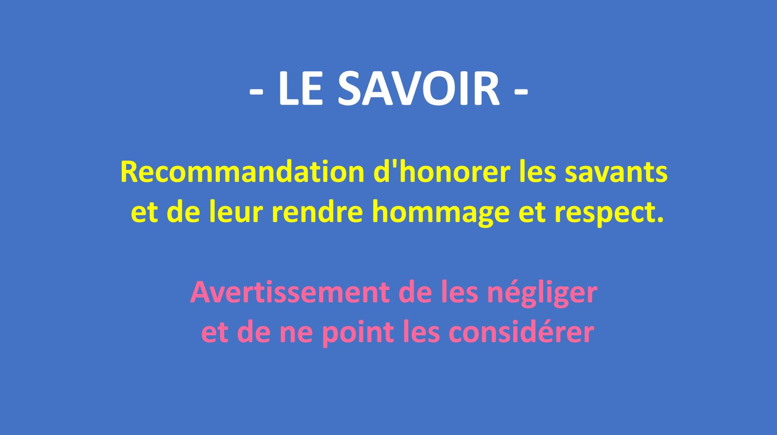 Serie de hadiths - Recommandation d'honorer les savants