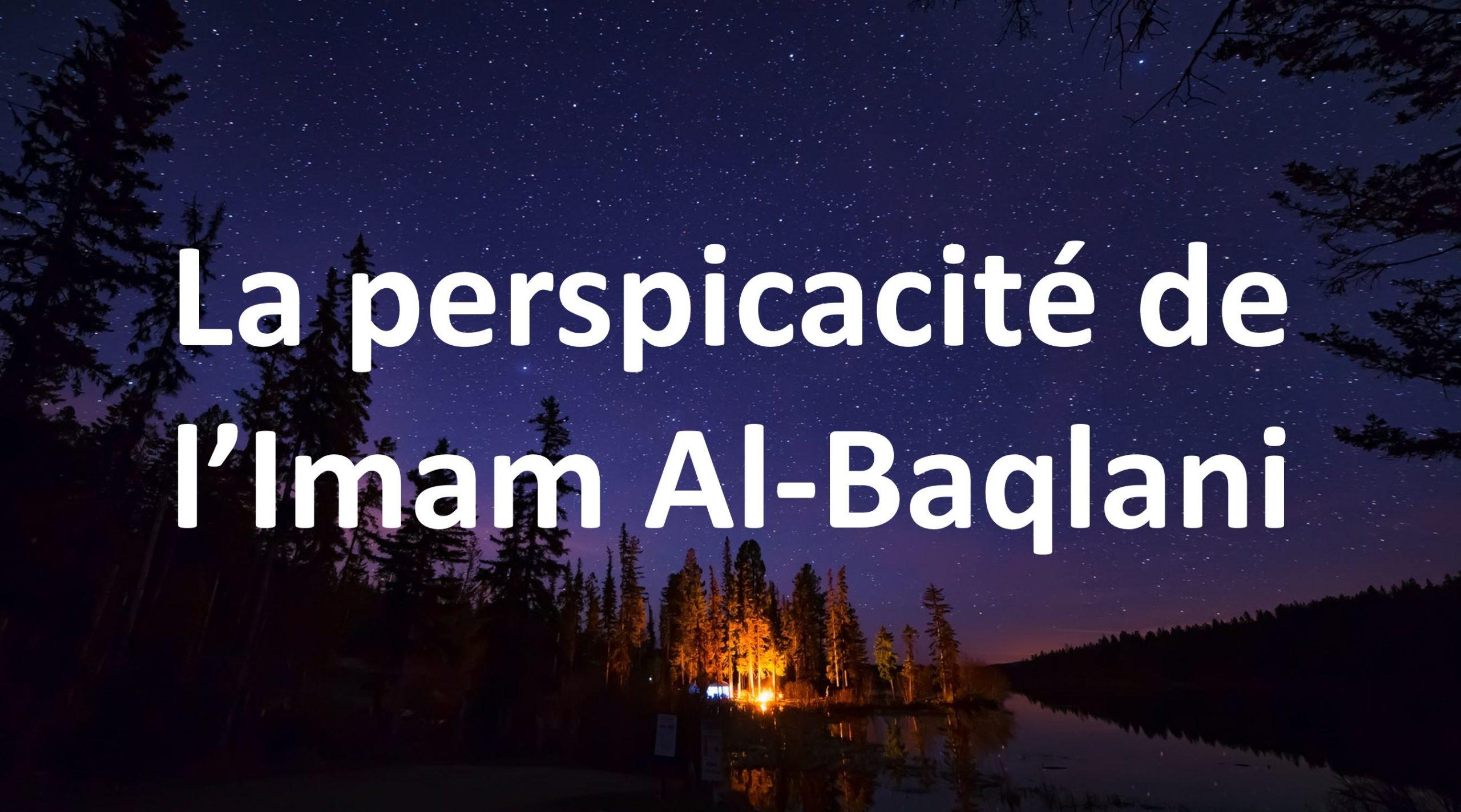 La perspicacité de l'imam Al-Balqani