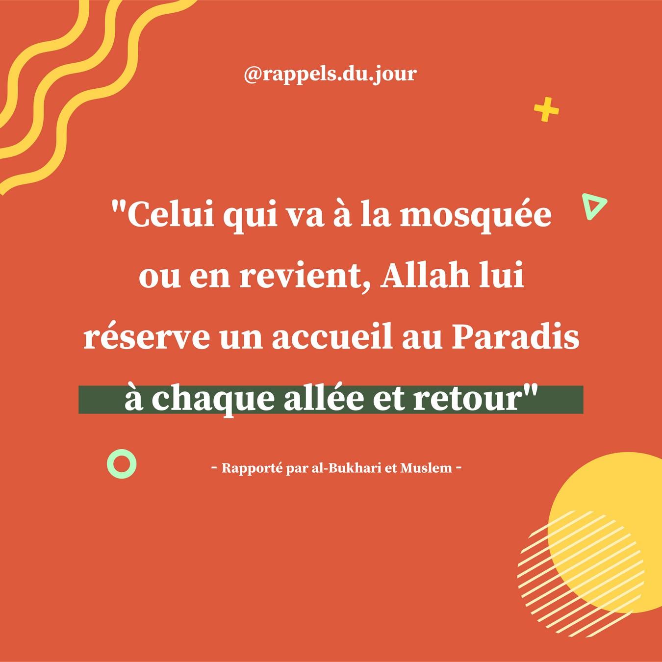 Hadith Abu Hurayra - La récompense d'allez à la mosquée ou en revient