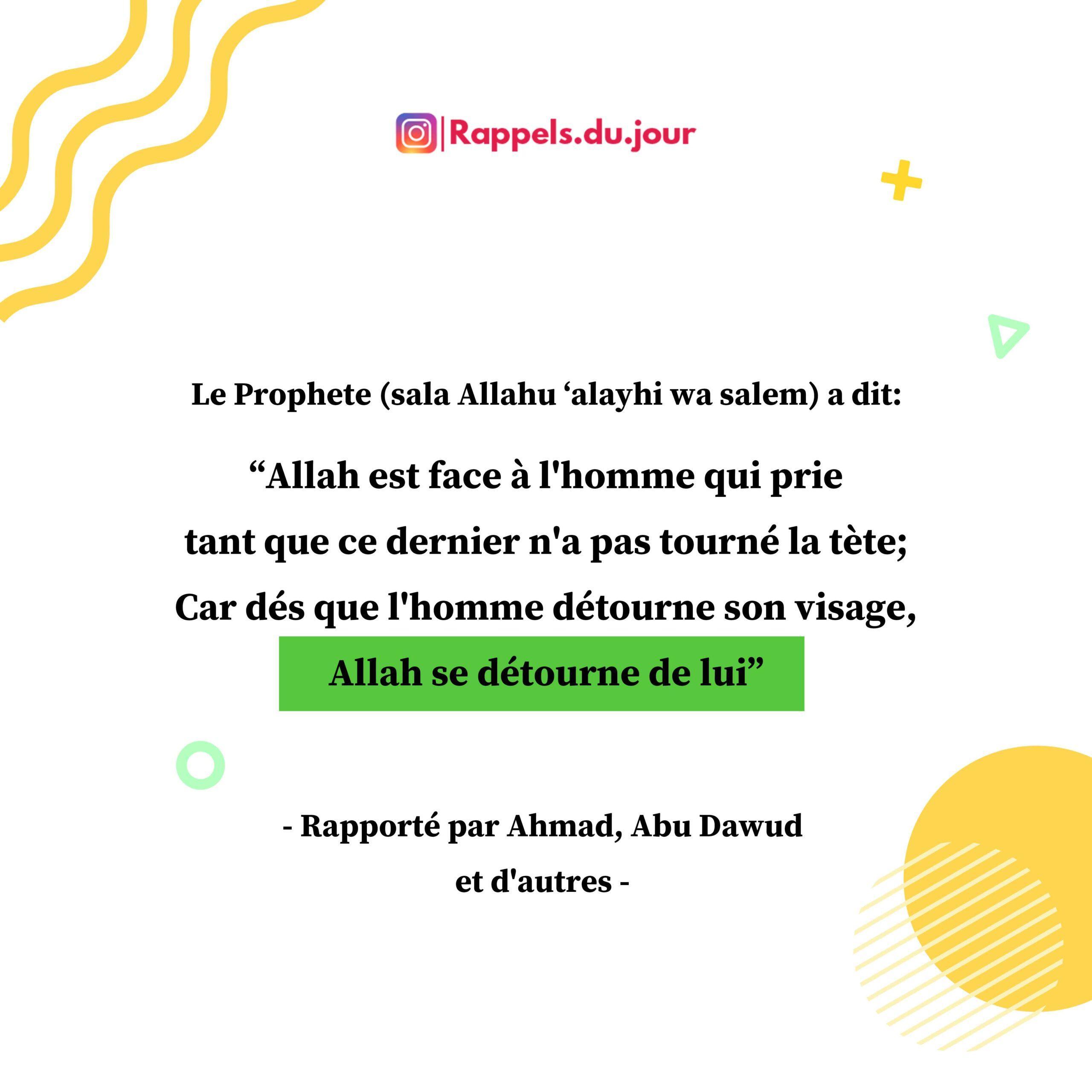 Hadith Abu Derr - L'avertissement de tourner la tete en priere