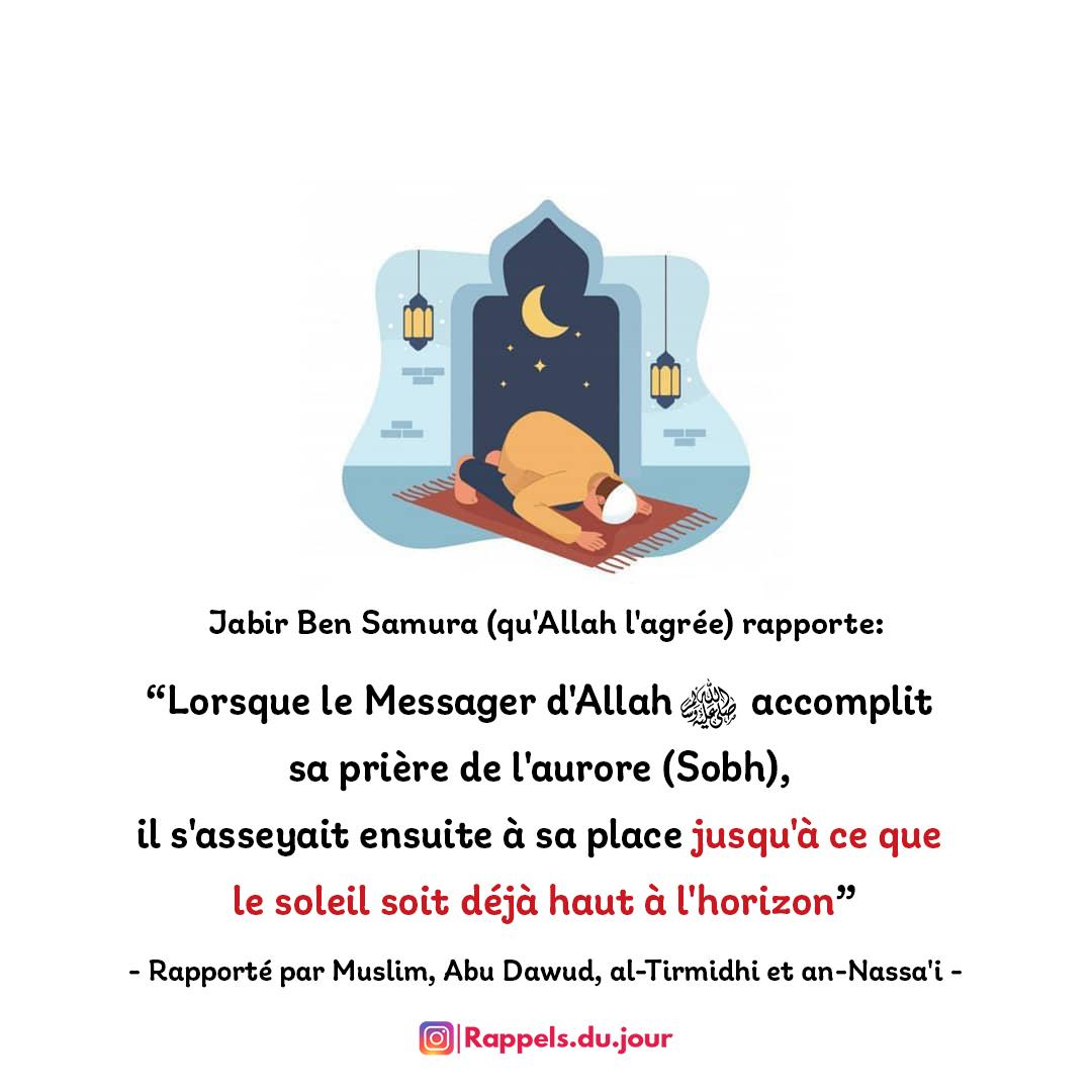 Hadith Jabir Ben Samura - Recommendation de rester assis apres la priere Sobh et invoquer Allah