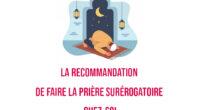 La recommandation de faire la prière surérogatoire chez-soi