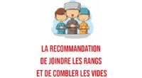 La recommandation de joindre les rangs et de combler les vides